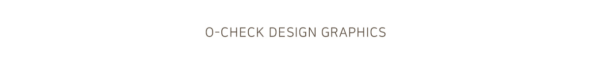 O-CHECK DESIGN GRAPHICS